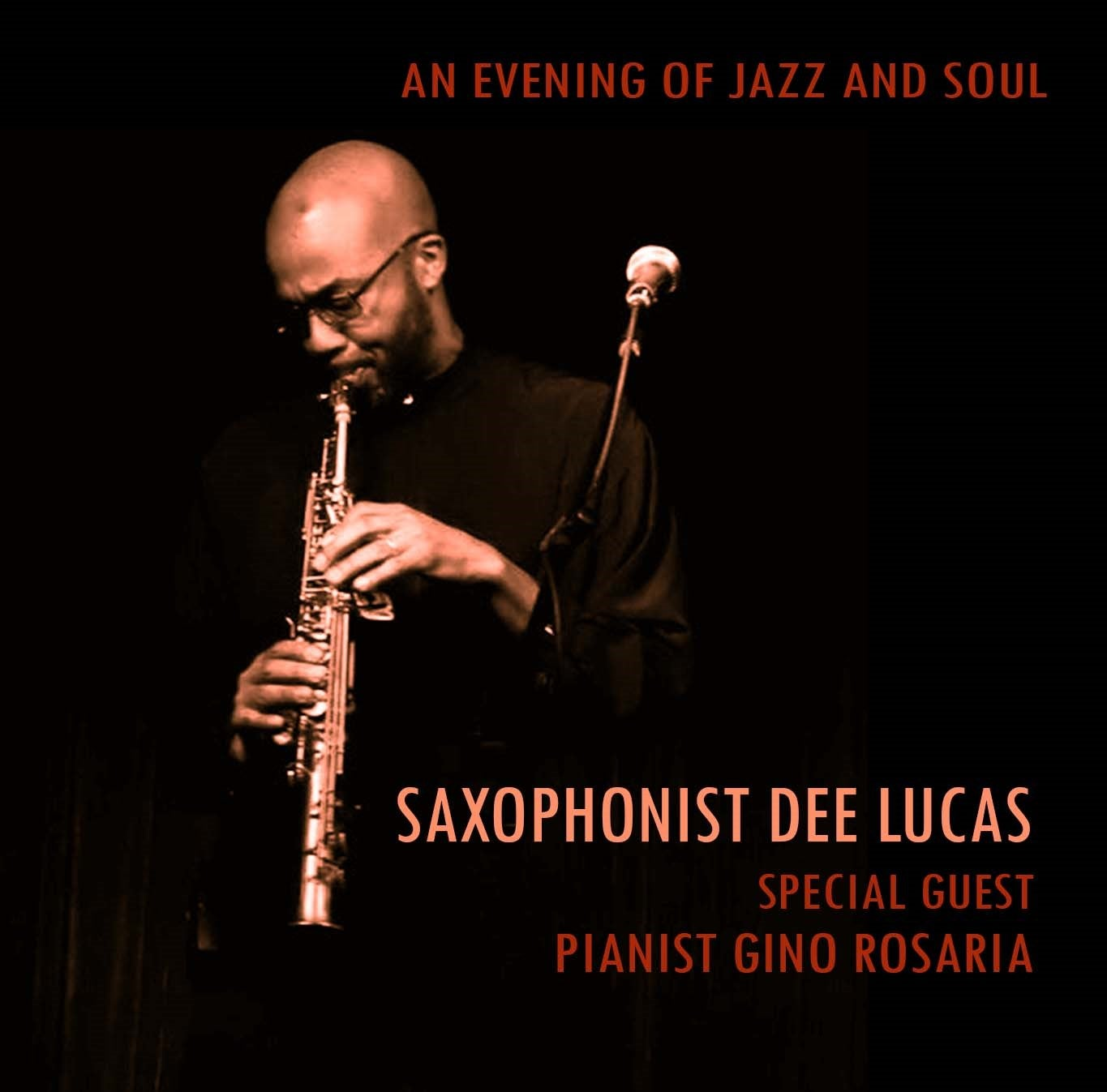 An Evening of Jazz & Soul - Saxophonist Dee Lucas with Pianist Gino Rosaria