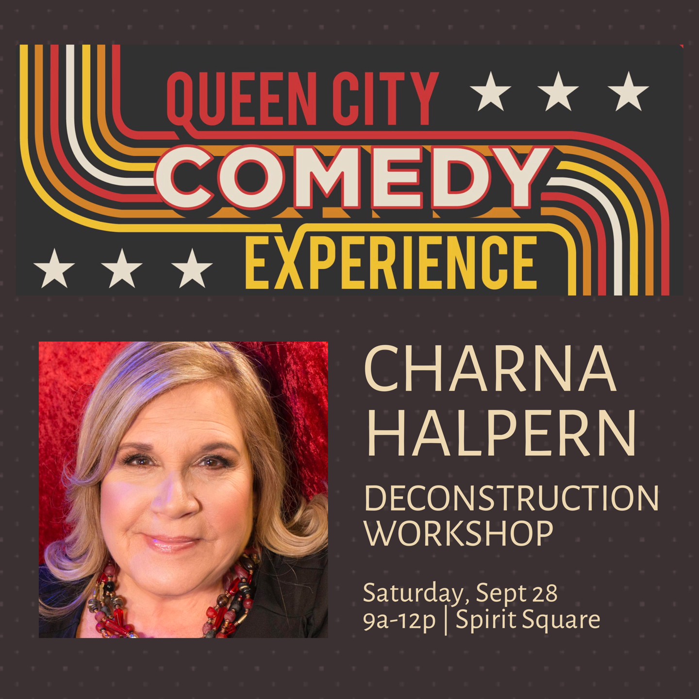 Queen City Comedy Experience Workshop: Long Form Improv with Charna Halpern