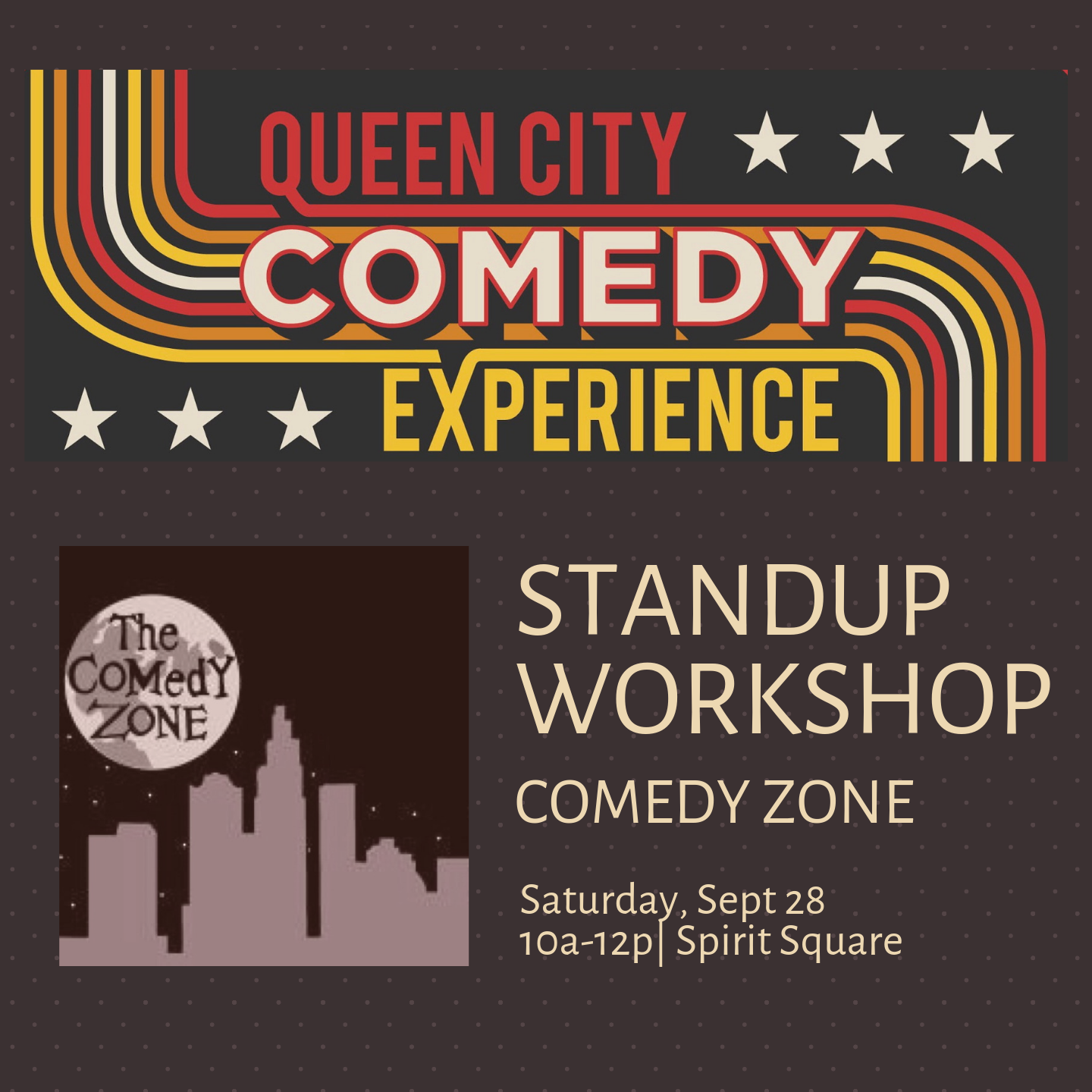 More Info for Queen City Comedy Experience: Introduction to Standup Comedy Workshop