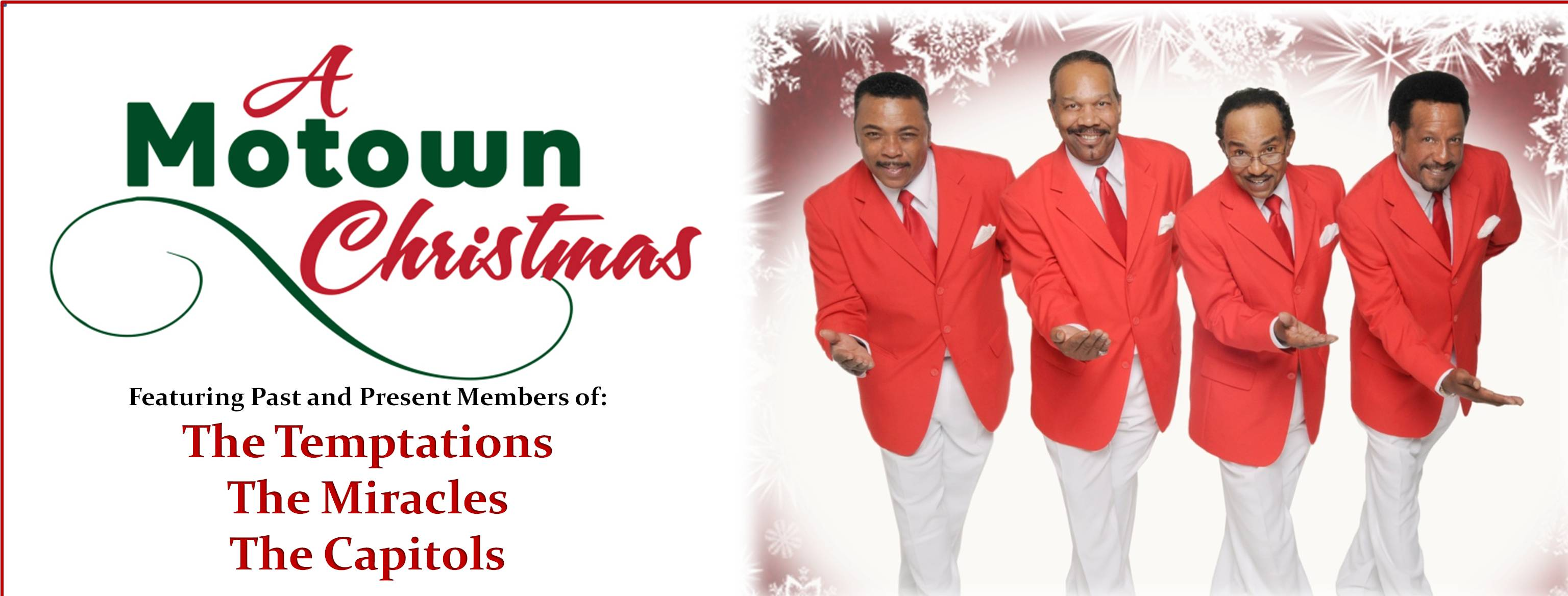 Temptations Christmas.A Motown Christmas Blumenthal Performing Arts