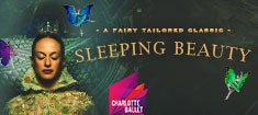 More Info for Charlotte Ballet: Sleeping Beauty