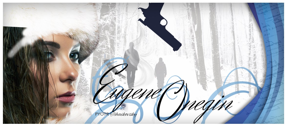 More Info for Opera Carolina: Eugene Onegin