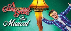 More Info for A Christmas Story, The Musical