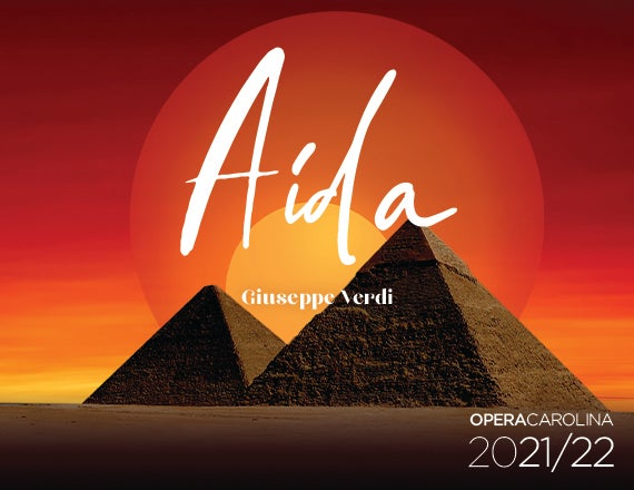 More Info for Opera Carolina: Aida