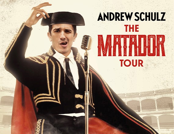 More Info for Andrew Schulz - The Matador Tour