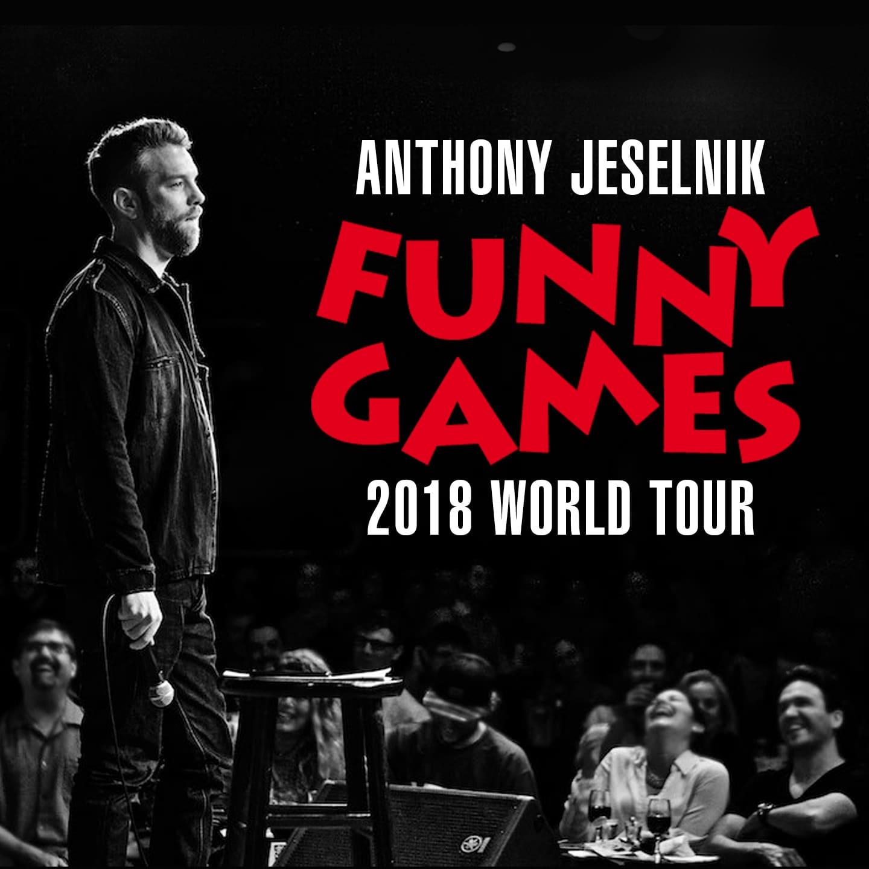 ANTHONY JESELNIK:  FUNNY GAMES