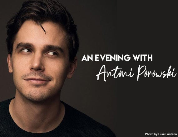 More Info for An Evening with Antoni Porowski
