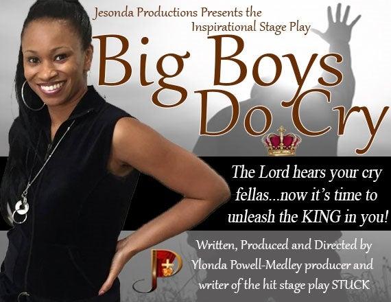 More Info for Big Boys Do Cry