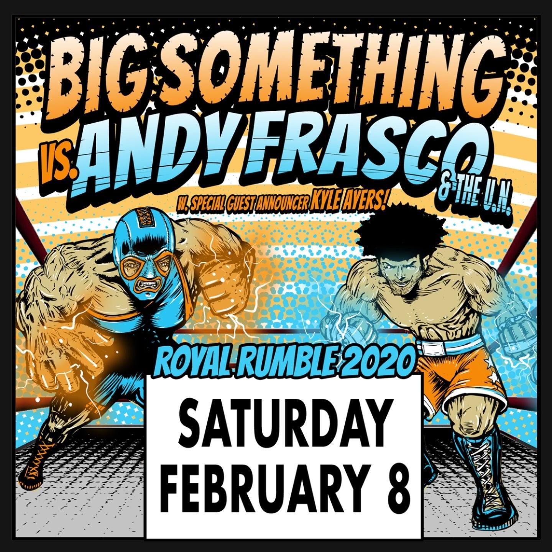Big Something + Andy Frasco & The U.n. w/Kyle Ayers