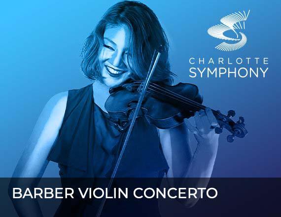 More Info for Charlotte Symphony Orchestra presents Barber Violin Concerto