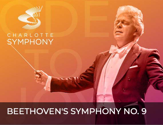More Info for Charlotte Symphony Orchestra presents Beethoven's Symphony No. 9