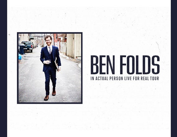 More Info for Ben Folds: In Actual Person Live For Real Tour