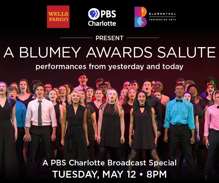 More Info for PBS Charlotte To Debut Broadcast Special Celebrating The Blumey Awards, Sponsored by Wells Fargo, May 12 at 8pm