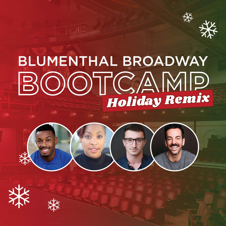 Blumenthal Broadway Bootcamp: Holiday Remix