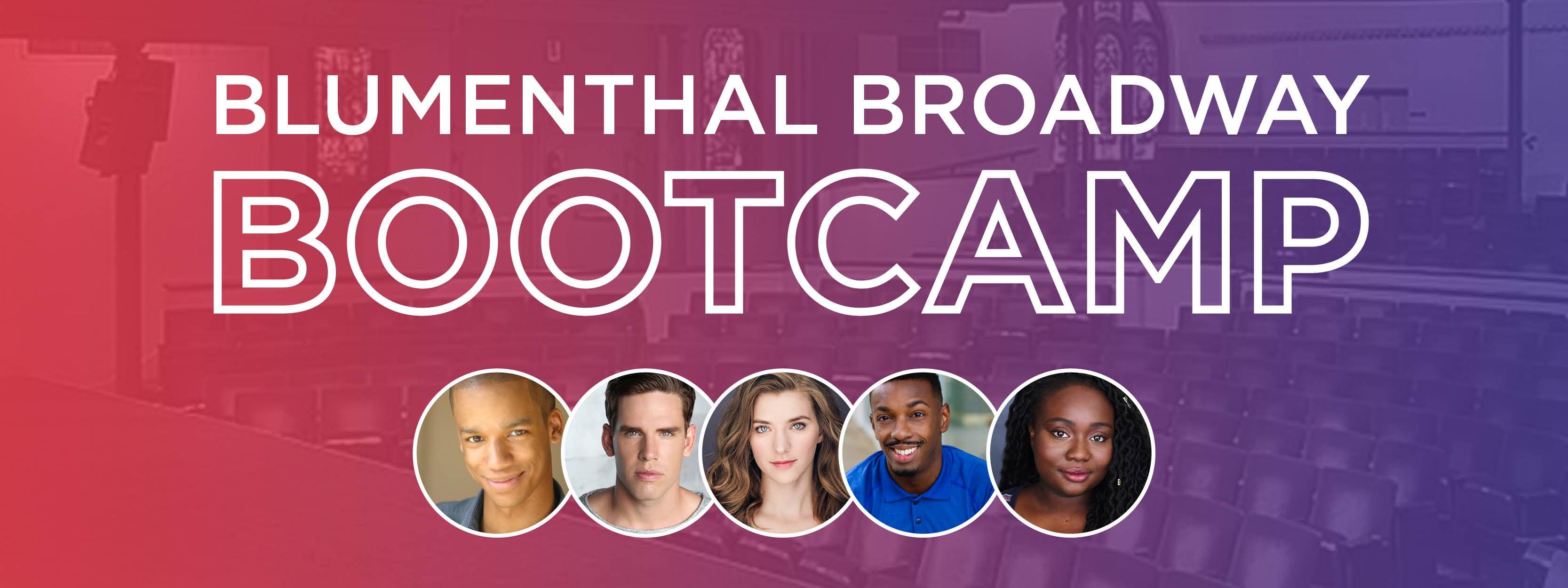 Blumenthal Broadway Bootcamp