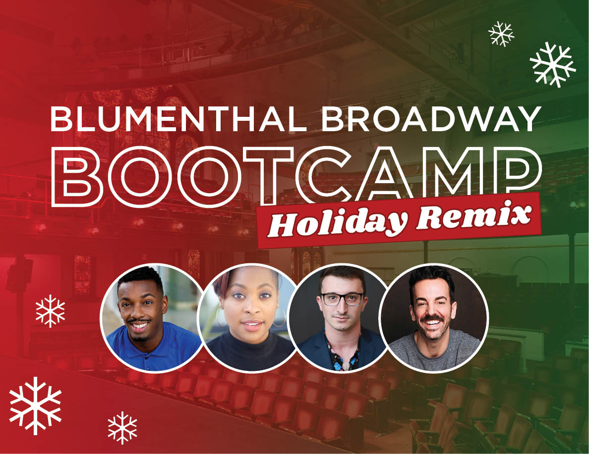 More Info for Blumenthal Broadway Bootcamp: Holiday Remix