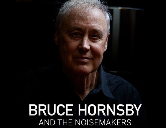 More Info for Bruce Hornsby and The Noisemakers