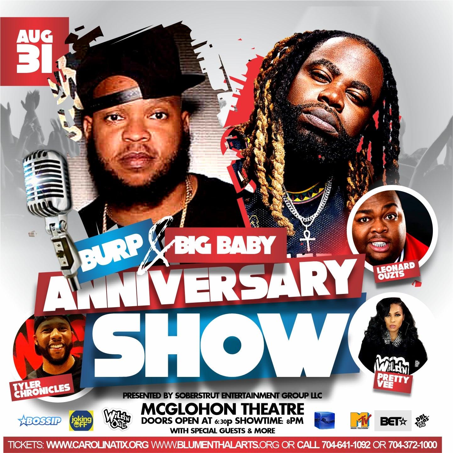 Burp and Big Baby Anniversary Show