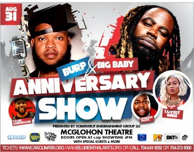 More Info for Burp and Big Baby Anniversary Show