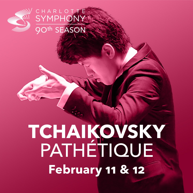 Charlotte Symphony Orchestra presents Tchaikovsky's Pathetique