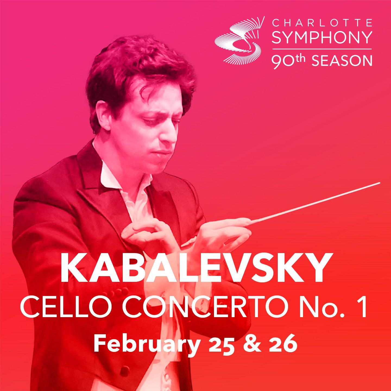 Charlotte Symphony Orchestra presents Kabalevsky Cello Concerto No. 1