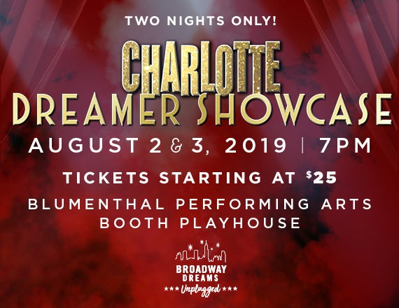 More Info for Broadway Dreams - Charlotte Dreamer Showcase