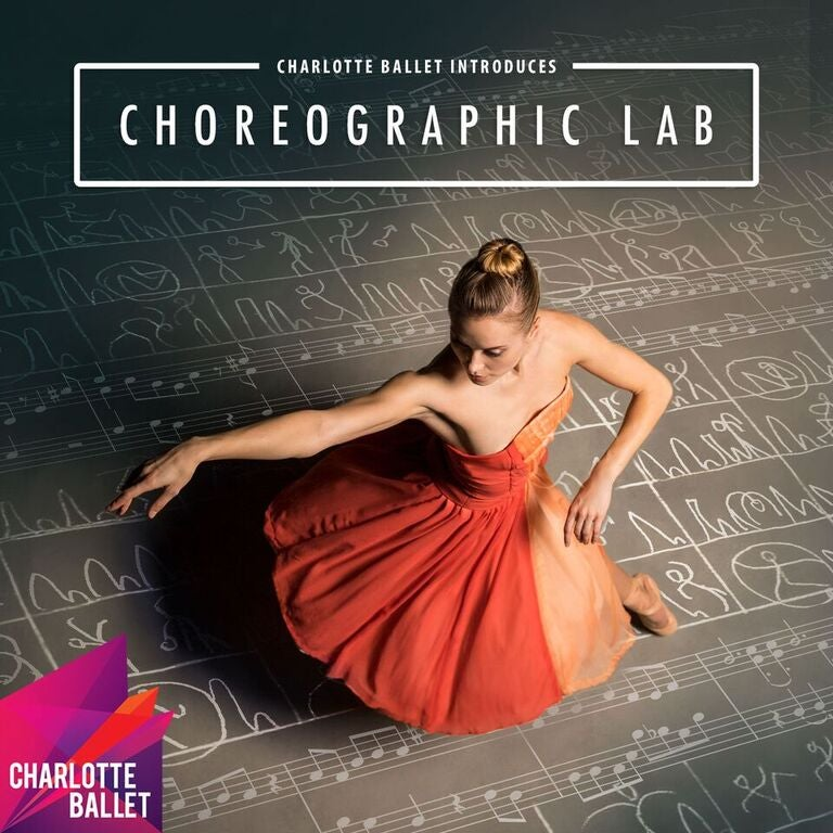 Charlotte Ballet: Choreographic Lab