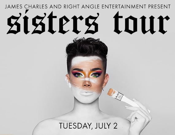 More Info for James Charles: Sisters Tour