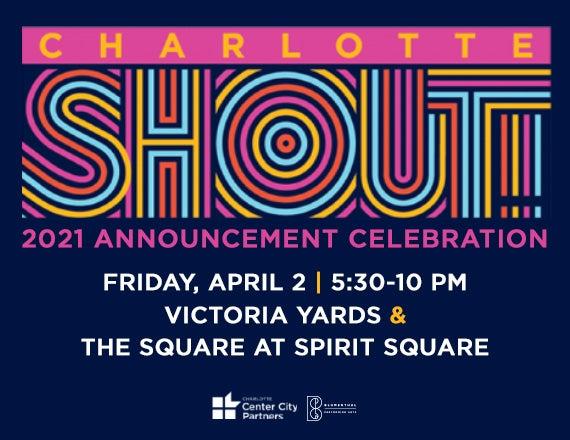 More Info for Charlotte SHOUT! 2021 Announcement Celebration