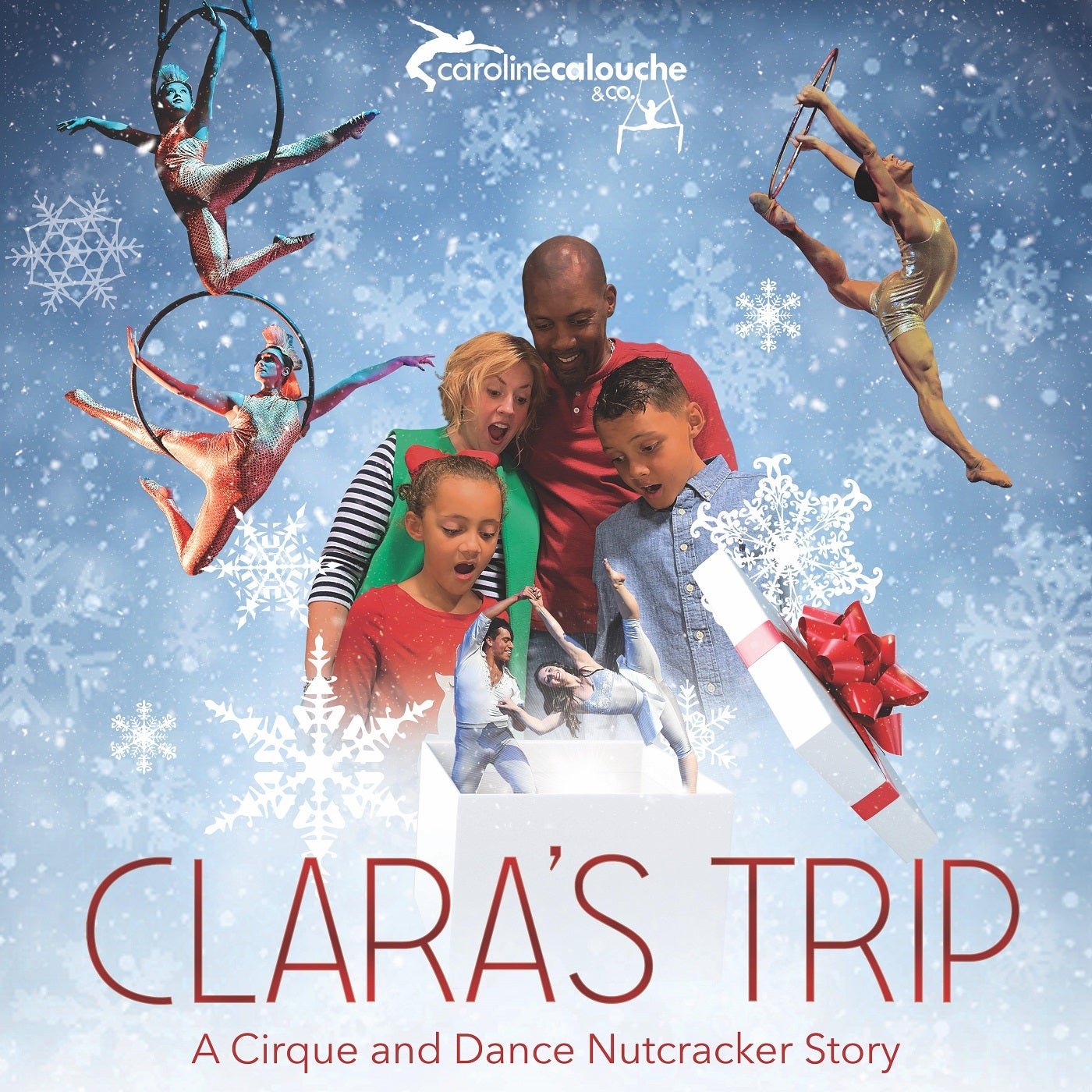 Clara's Trip: A Cirque and Dance Nutcracker Story