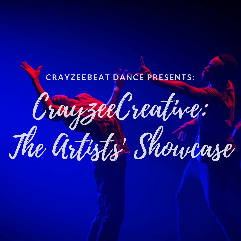 Crayzee Creative: The Artists' Showcase