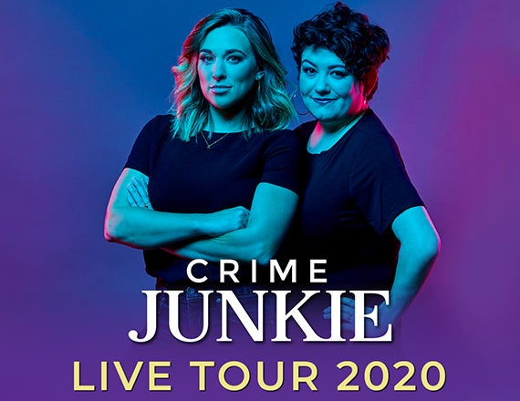 More Info for Crime Junkie Podcast Live