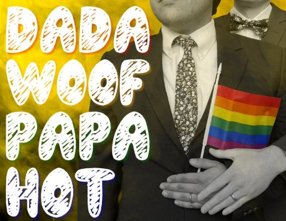 More Info for Dada Woof Papa Hot