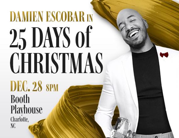 More Info for Damien Escobar - 25 Days of Christmas Tour 2022