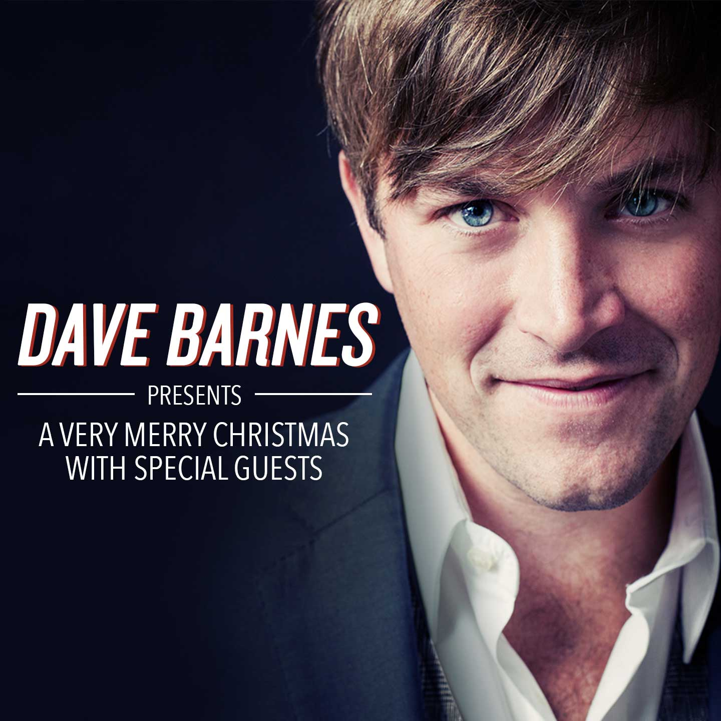 Dave Barnes Presents A Very Merry Christmas with Special Guests