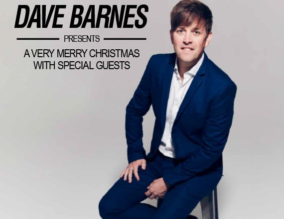 More Info for Dave Barnes Presents A Very Merry Christmas with Special Guests