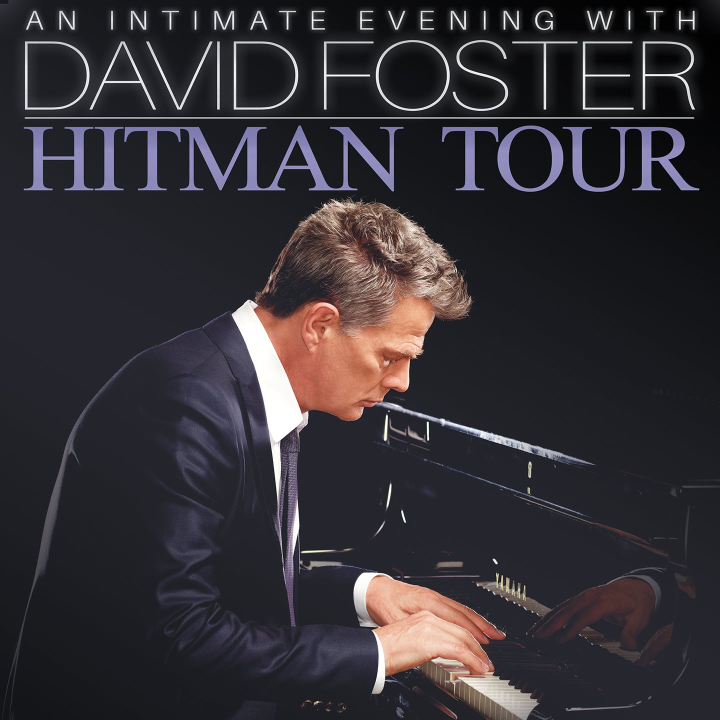An Intimate Evening with David Foster: Hitman Tour