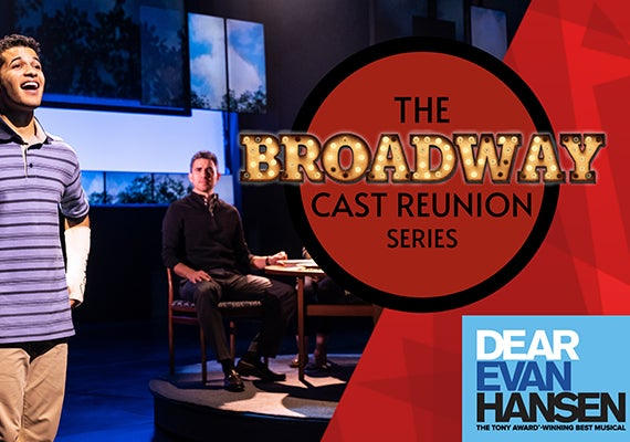 "More Info for The Broadway Cast Reunion Series: ""Dear Evan Hansen"""