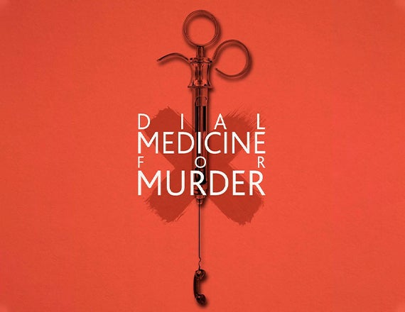 More Info for Dial Medicine for Murder