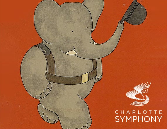 More Info for Charlotte Symphony Orchestra presents The Story of Babar