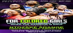 More Info for For Colored Girls Who Considered Suicide When The Rainbow Is Enuf