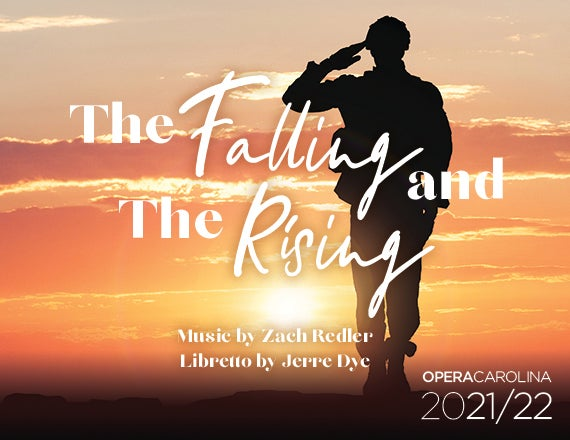 More Info for Opera Carolina: The Falling and the Rising