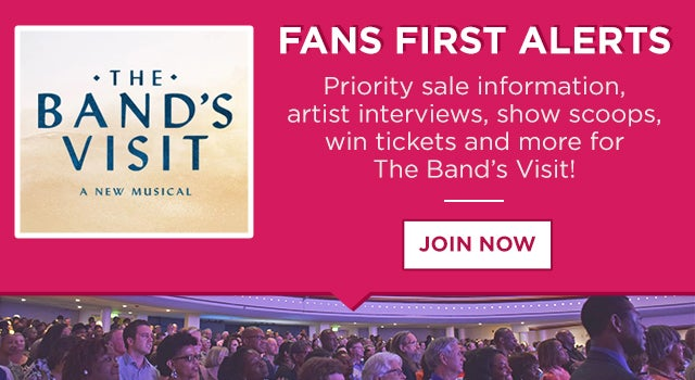 Fans-First-Alerts_The-Band's-Visit.jpg