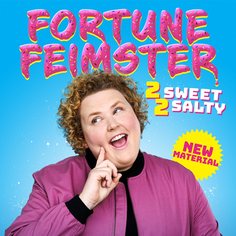 Fortune Feimster: 2 Sweet 2 Salty
