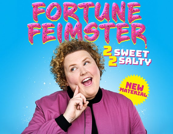 More Info for Fortune Feimster: 2 Sweet 2 Salty