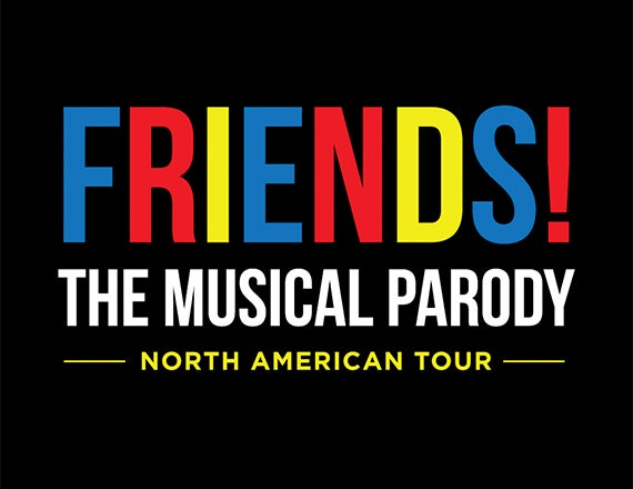 More Info for FRIENDS! The Musical Parody
