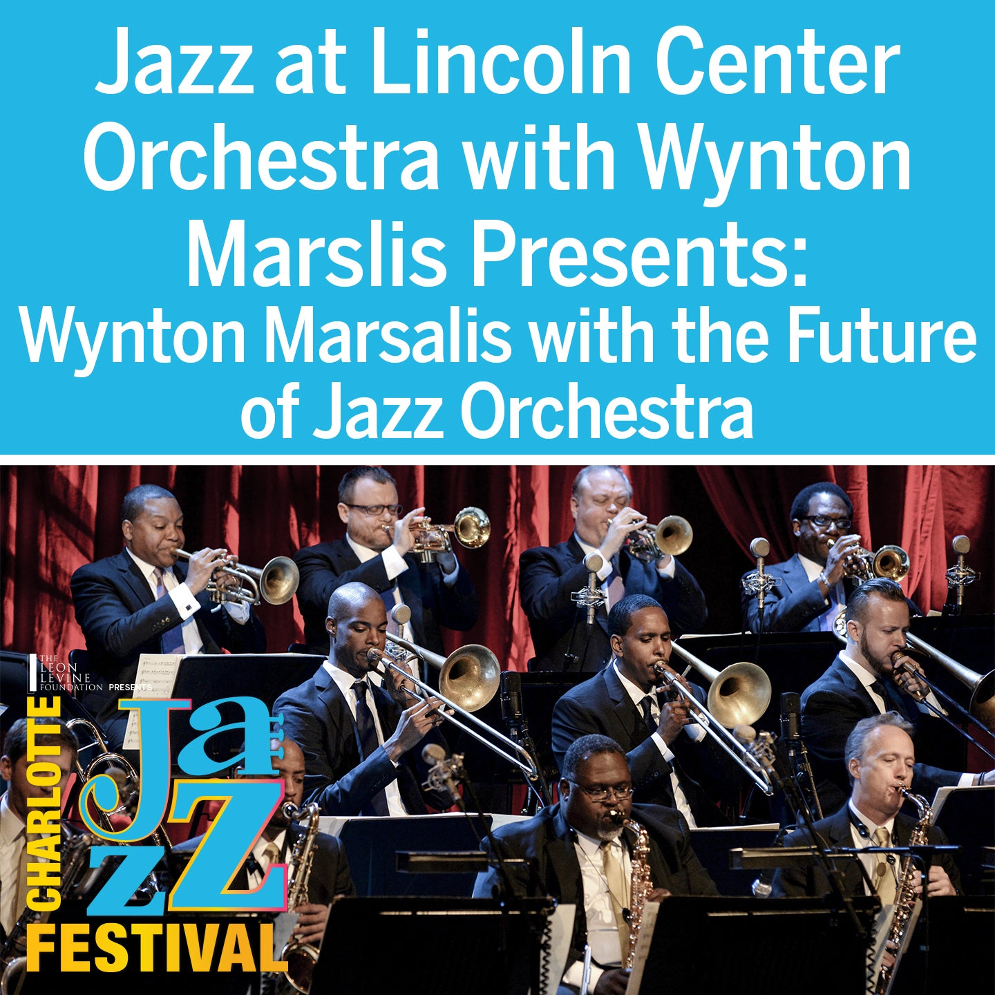 Jazz at Lincoln Center Orchestra with Wynton Marsalis Presents: Wynton Marsalis with The Future of Jazz Orchestra