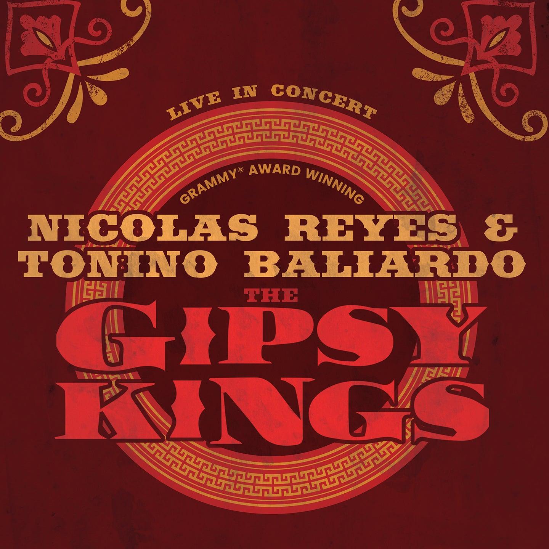 The Gipsy Kings feat. Nicolas Reyes and Tonino Baliardo