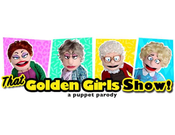 More Info for That Golden Girls Show: A Puppet Parody