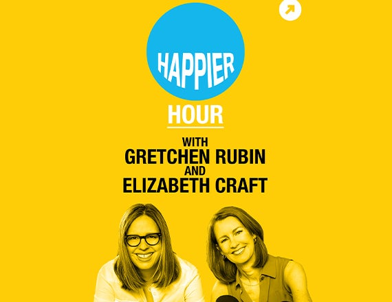 More Info for Happier Hour: An Evening with Gretchen Rubin and Elizabeth Craft
